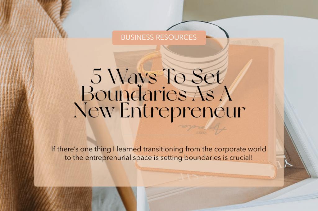 JOUHCO - 5 Ways To Set Boundaries As A New Entrepreneur