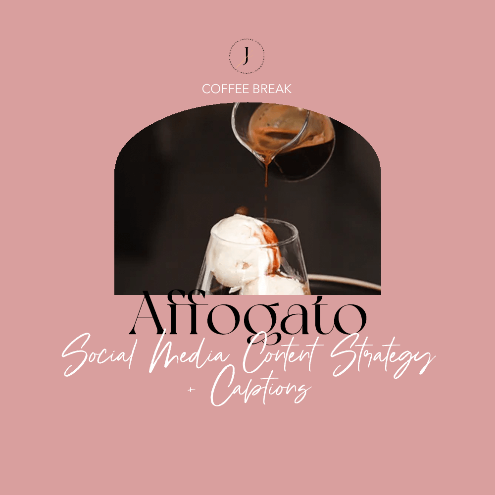 JOUHCO - Services - Affogato - Social Media Content Strategy + Captions