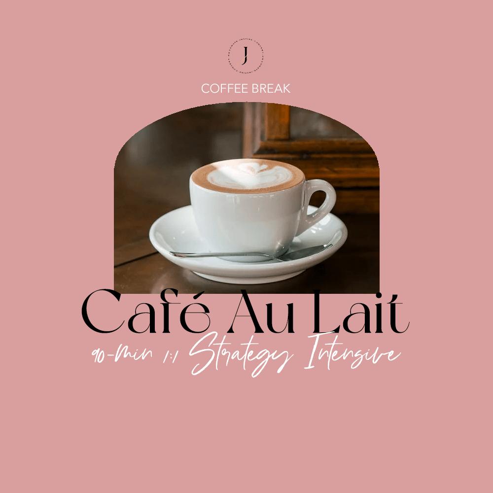 JOUHCO - Services - Café Au Lait - 90-min 1:1 Strategy Intensive