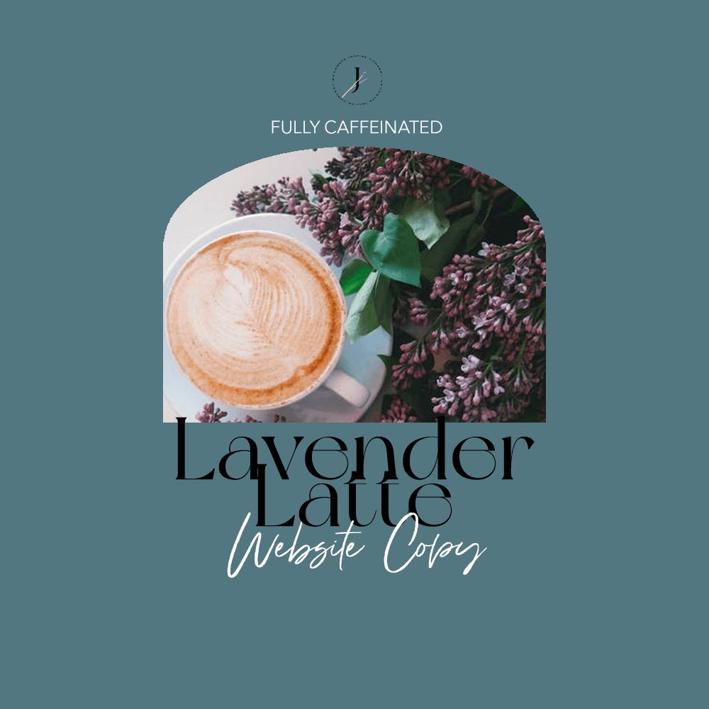 JOUHCO - Services - Lavender Latte - Website Copy