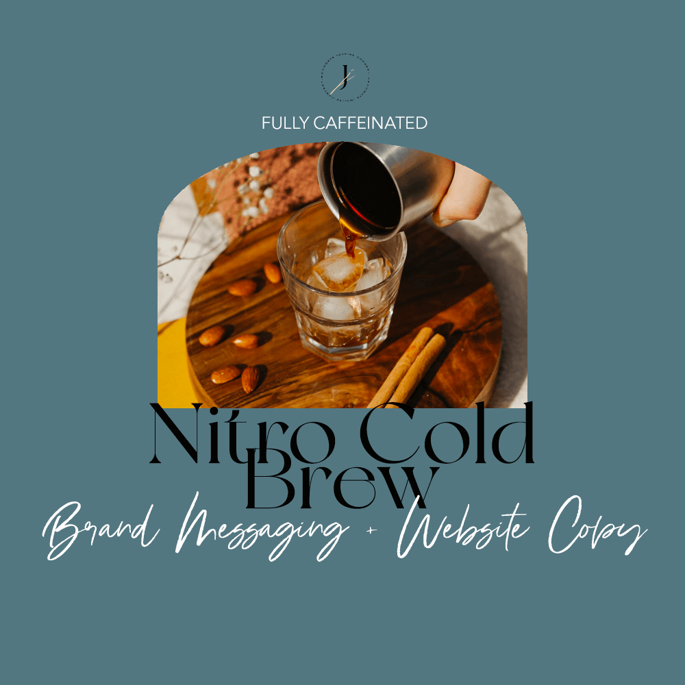 JOUHCO - Services - Nitro Cold Brew - Brand Messaging + Website Copy