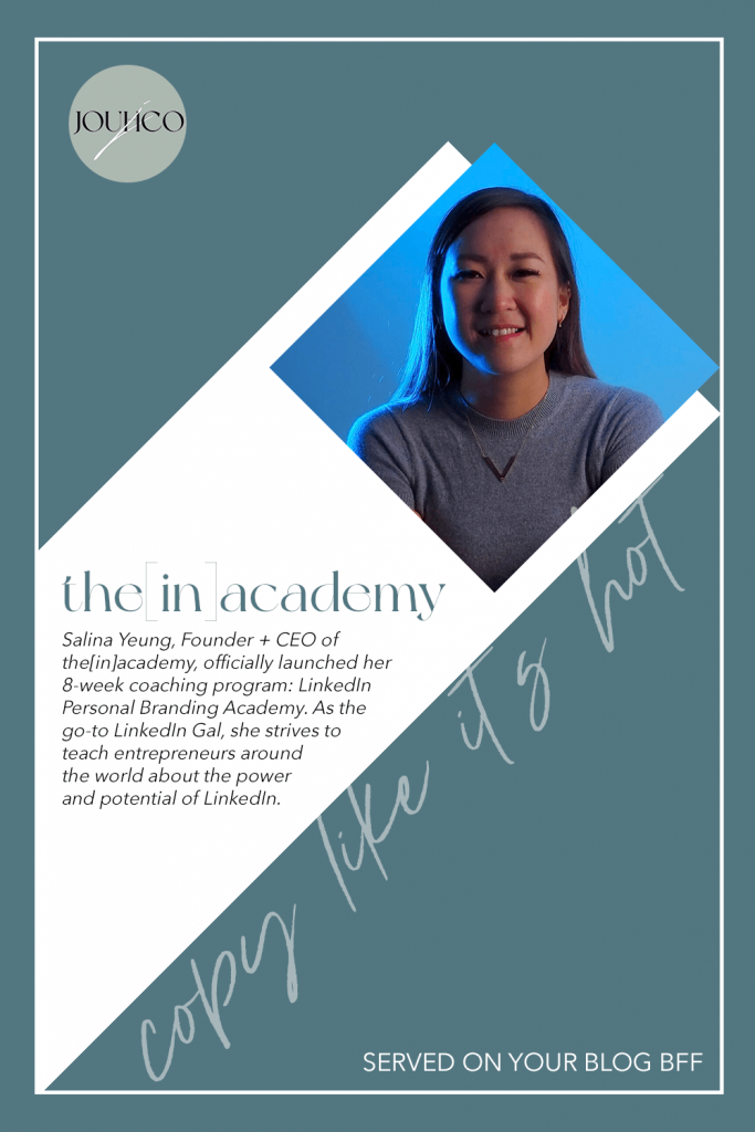 JOUHCO - Copy Like It's Hot - the[in]academy - Salina Yeung
