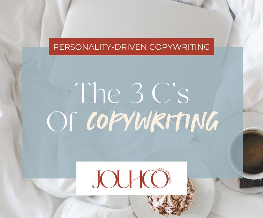 The-3-Cs-Of-Copywriting